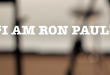 I am Ron Paul